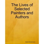 The Lives of Selected Painters and Authors - eBook