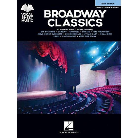Broadway Classics - Men's Edition: Singer + Piano/Guitar (Paperback)