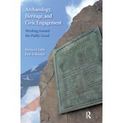 Archaeology, Heritage, and Civic Engagement - eBook