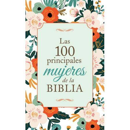 Las 100 principales mujeres de la Biblia / The Top 100 Women of the