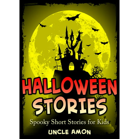 Halloween Stories: Spooky Short Stories for Kids - eBook - Halloween Story Books For Kids