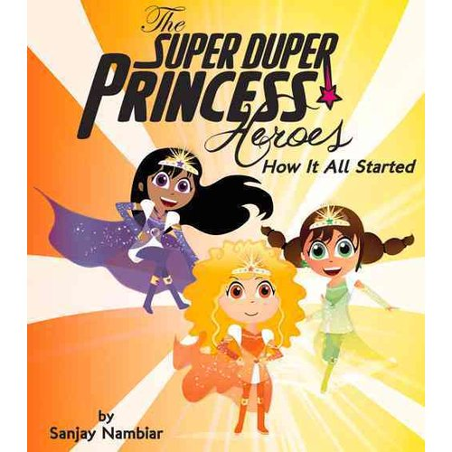 The Super Duper Princess Heroes: How It All Started