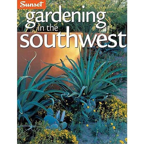 Gardening In The Southwest