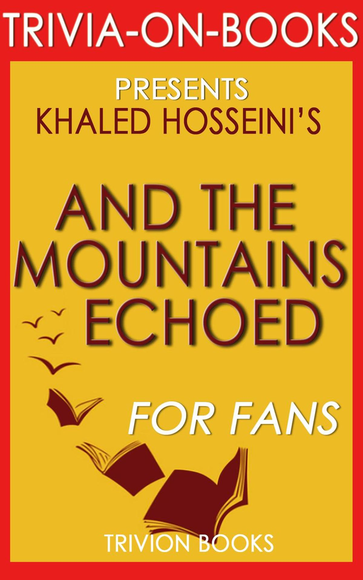 And The Mountains Echoed Ebook