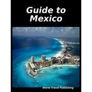 Guide to Mexico - eBook