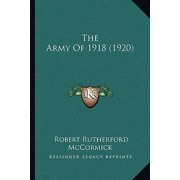 The Army of 1918 (1920) the Army of 1918 (1920)