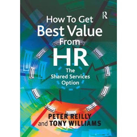 How to Get Best Value from HR : The Shared Services
