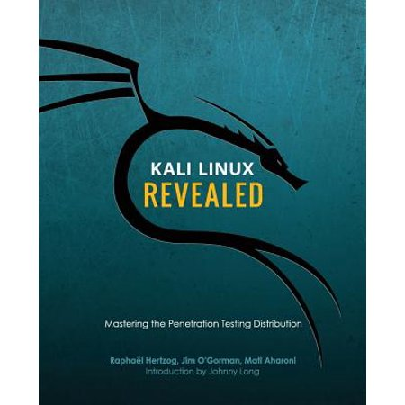 Kali Linux Revealed : Mastering the Penetration Testing (Best Linux Distro For Security Testing)
