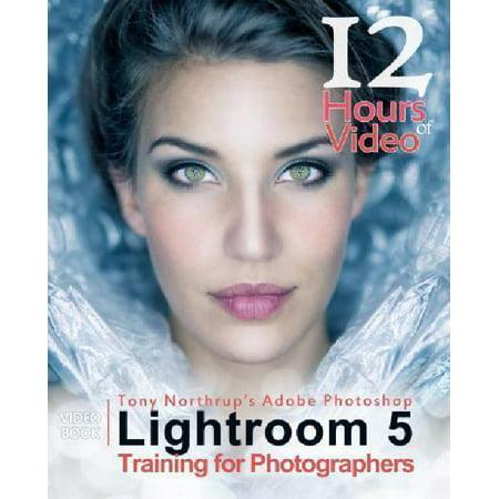 Tony Northrups Adobe Photoshop Lightroom 5 Video Book Training For Photographers