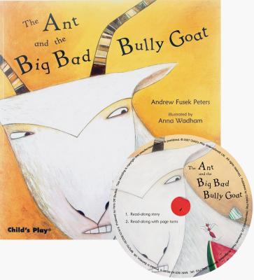 Traditional Tale with a Twist: The Ant and the Big Bad Bully Goat (Other)