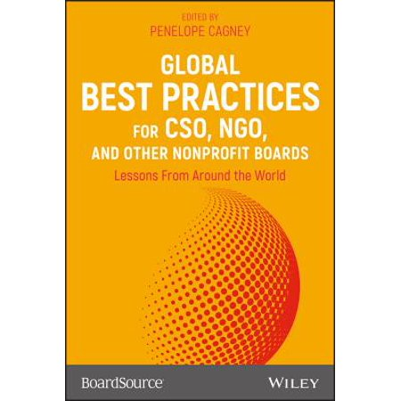 Global Best Practices for Cso, Ngo, and Other Nonprofit Boards : Lessons from Around the