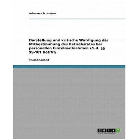 Darstellung Und Kritische Wurdigung Der Mitbestimmung Des Betriebsrates Bei Personellen Einzelmanahmen ISD 99 101 Betrvg