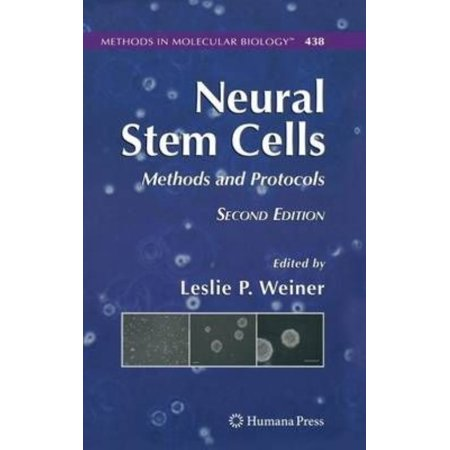Neural Stem Cells  Methods And Protocols