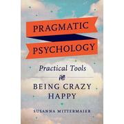 Pragmatic Psychology - eBook