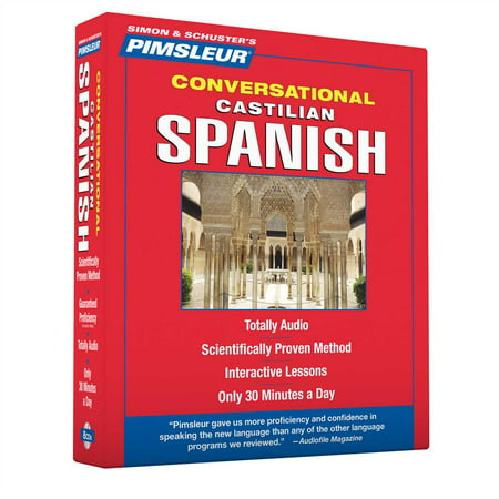 Pimsleur Spanish (Castilian) Conversational Course - Level 1 Lessons 1-16 CD : Learn to Speak and Understand Castilian Spanish with Pimsleur Language