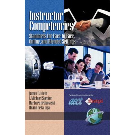 Instructor Competencies : Standards for Face-To-Face, Online, and Blended Settings (Hc)
