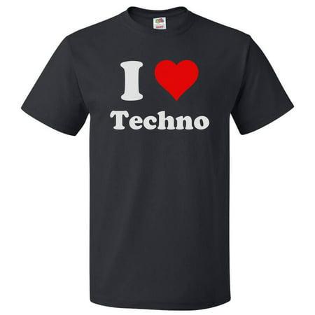 I Love Techno T shirt I Heart Techno Gift
