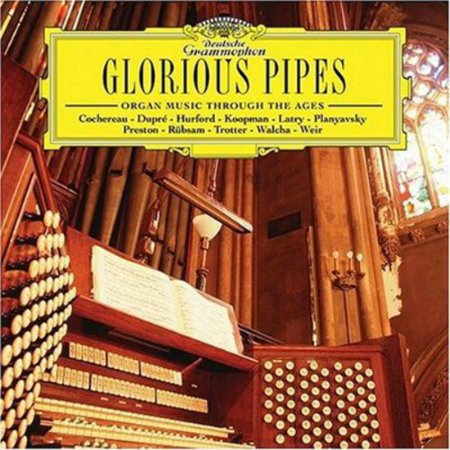 Glorious Pipes: Organ Music Through the Ages / - Halloween Pipe Organ Music