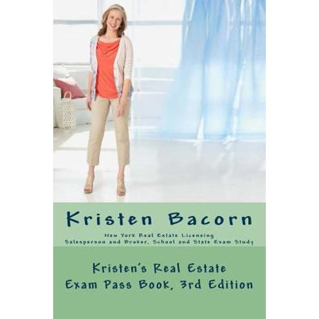 Kristens Real Estate Exam Pass Book  New York State Real Estate Licensing  School And State  Salesperson And Broker