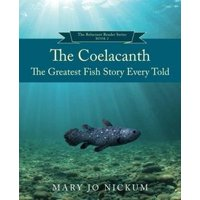 The Coelacanth, the Greatest Fish Story Ever Told - eBook