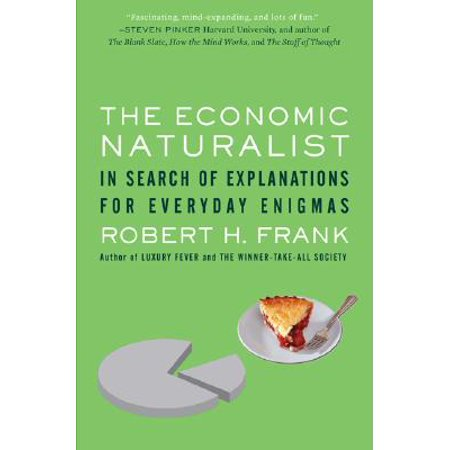 The Economic Naturalist : In Search of Explanations for Everyday (Enigma Best Of Cd1)
