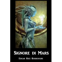 Signore Di Mars : Warlord of Mars, Corsican Edition