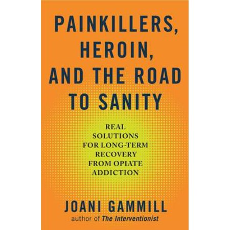 Painkillers, Heroin, and the Road to Sanity -