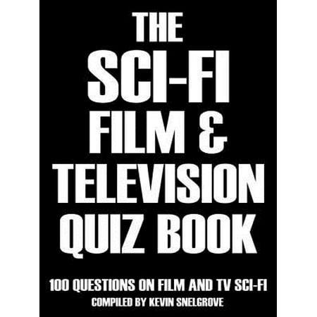 The Sci-fi Film & Television Quiz Book - - Halloween Tv And Film Quiz