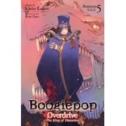 Boogiepop Overdrive: The King of Distortion (Light Novel 5) - eBook