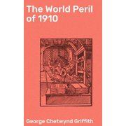 The World Peril of 1910 - eBook