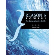 Reason 5 Power! The Comprehensive Guide by Michael Prager