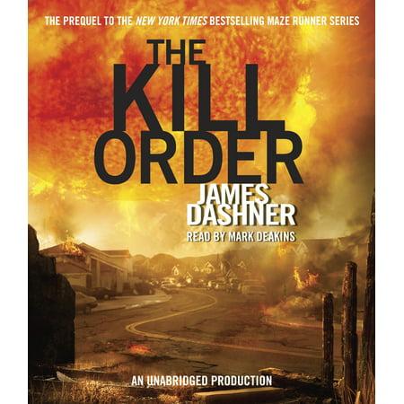 The Kill Order (Maze Runner, Book Four; Origin) ()