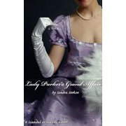 Lady Parker's Grand Affair - eBook