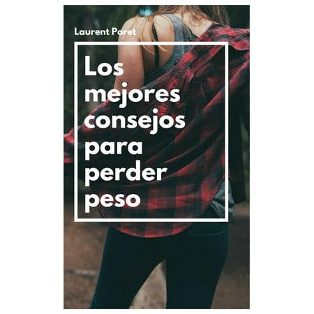 Los mejores consejos para perder peso - eBook