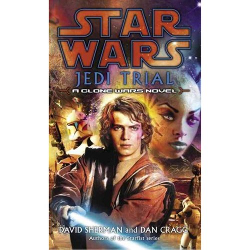Jedi Trial: A Clone Wars Novel