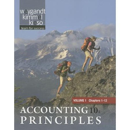 Accounting Principles, Volume 1: Chapters 1-12