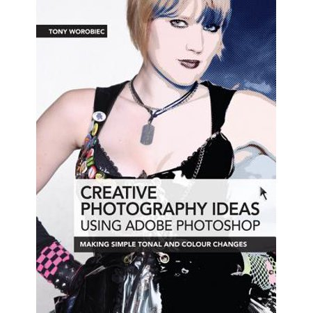 Creative Photography Ideas using Adobe Photoshop - eBook