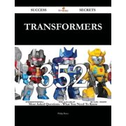 Transformers 352 Success Secrets - 352 Most Asked Questions On Transformers - What You Need To Know - eBook