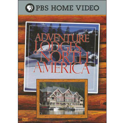 Adventure Lodges Of North America (Widescreen)