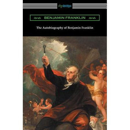 The Autobiography of Benjamin Franklin (with an Introduction by Henry Ketcham) (Paperback) - Benjamin Franklin For Kids