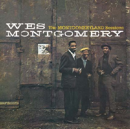 Wes Montgomery - Montgomeryland Sessions [CD]