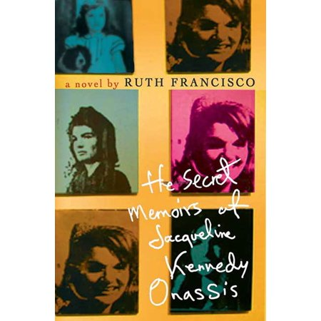 The Secret Memoirs of Jacqueline Kennedy Onassis : A Novel (Jacqueline Kennedy Winter Crystal)