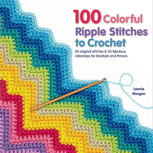 St. Martin's Books 100 Colorful Ripple Stitches To Crochet