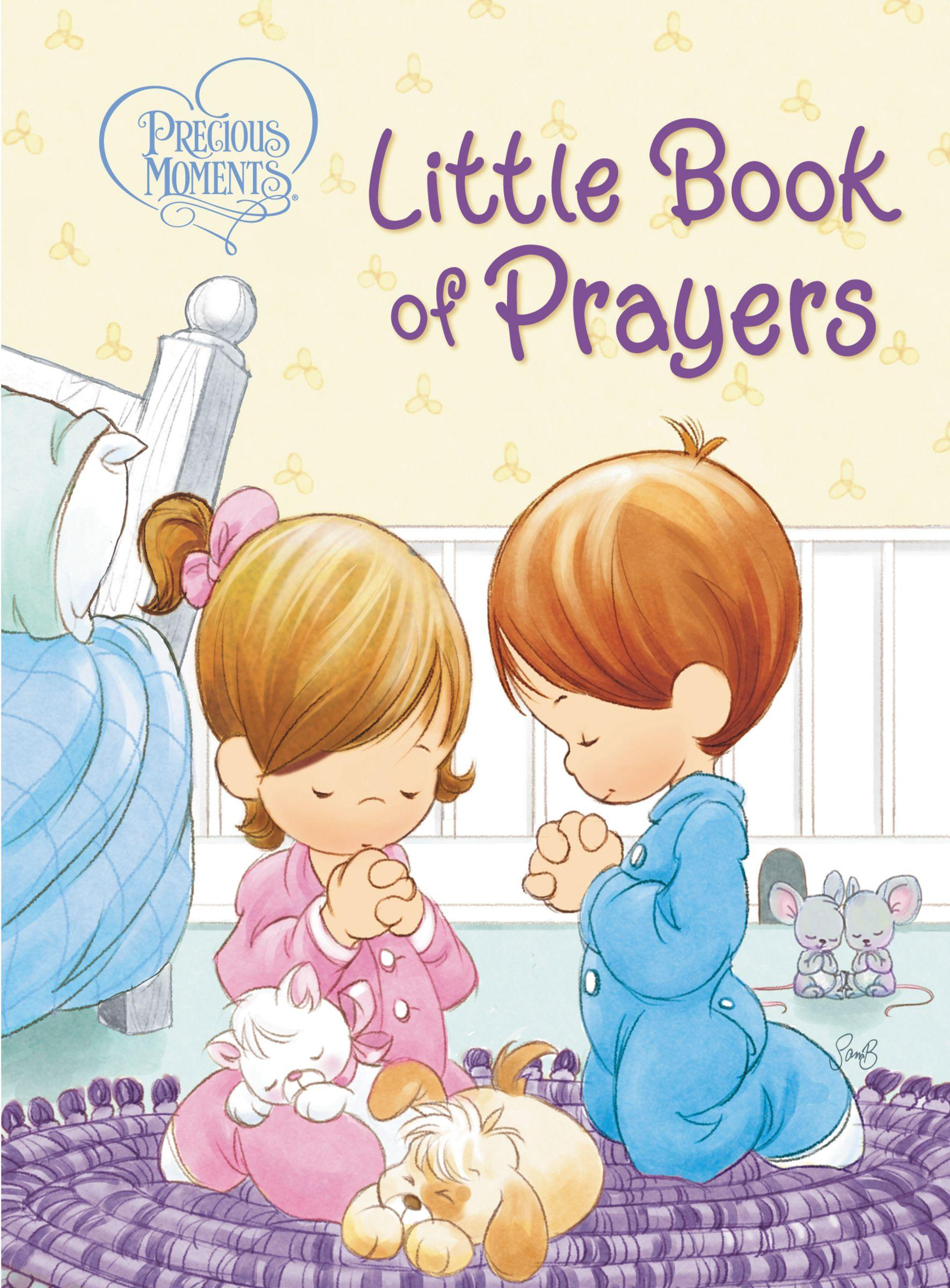 Precious Moments: Little Book of Prayers by NELSON/WORD PUB GROUP