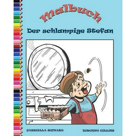 Malbuch Fur Kinder : Der Schlampige Stefan Und Die Emporten Mobel (Vorgeben Brille Für Kinder)