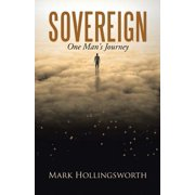 Sovereign : One Man's Journey