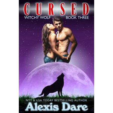 Witchy Witchy (Cursed: Witchy Wolf Book 3 -)