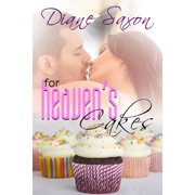 For Heaven's Cakes - eBook