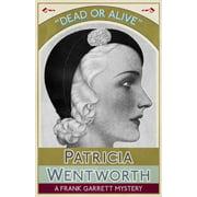 Dead or Alive: A Frank Garrett Mystery (Paperback)