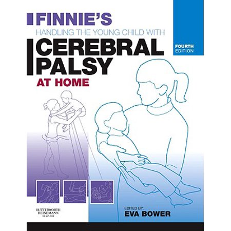 Finnie's Handling the Young Child with Cerebral Palsy at (Best Schools For Child With Cerebral Palsy)